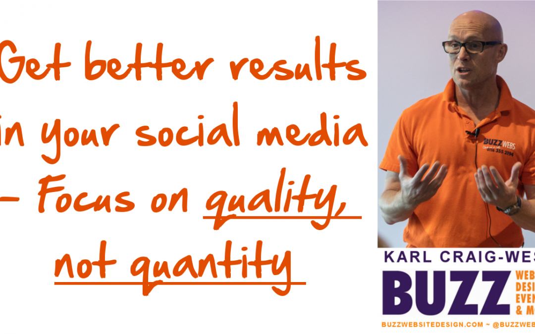 focus on quality not quantity in your social media