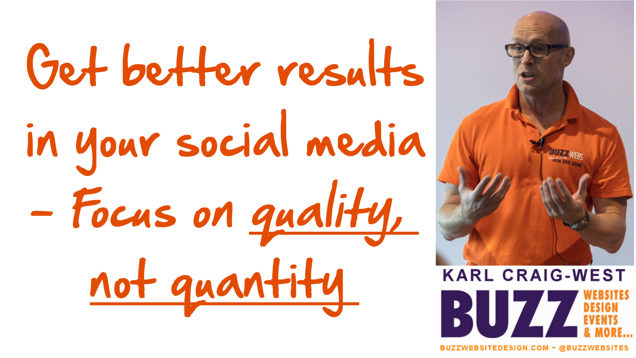 Focus on quality and not quantity in your social media marketing